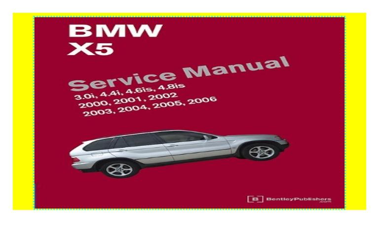 download BMW E53 X5 workshop manual