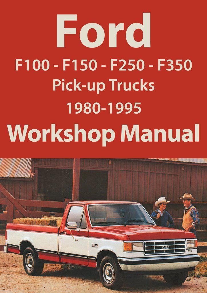 download Ford F 100 F 150 F 250 F 350 Bronco workshop manual