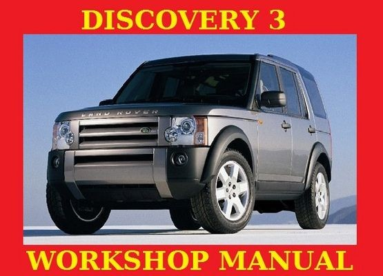 download Land Rover LR3 DISCOVERY 3 workshop manual