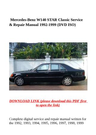 download Mercedes Benz W140 STAR Classic Car workshop manual